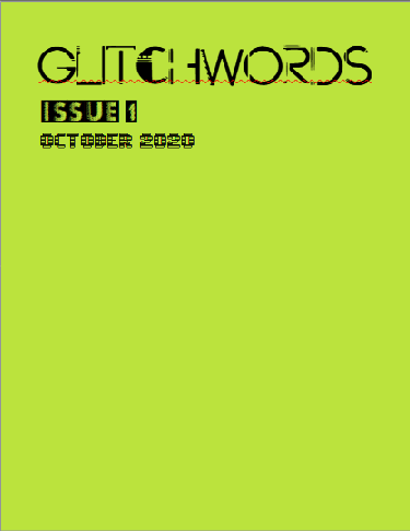 GLITCHWORDS Issue 1
